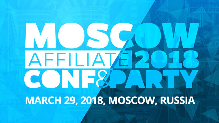 Moscow Affiliate Conference